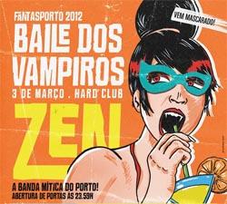 Baile dos Vampiros marcado pelo regresso dos ZEN